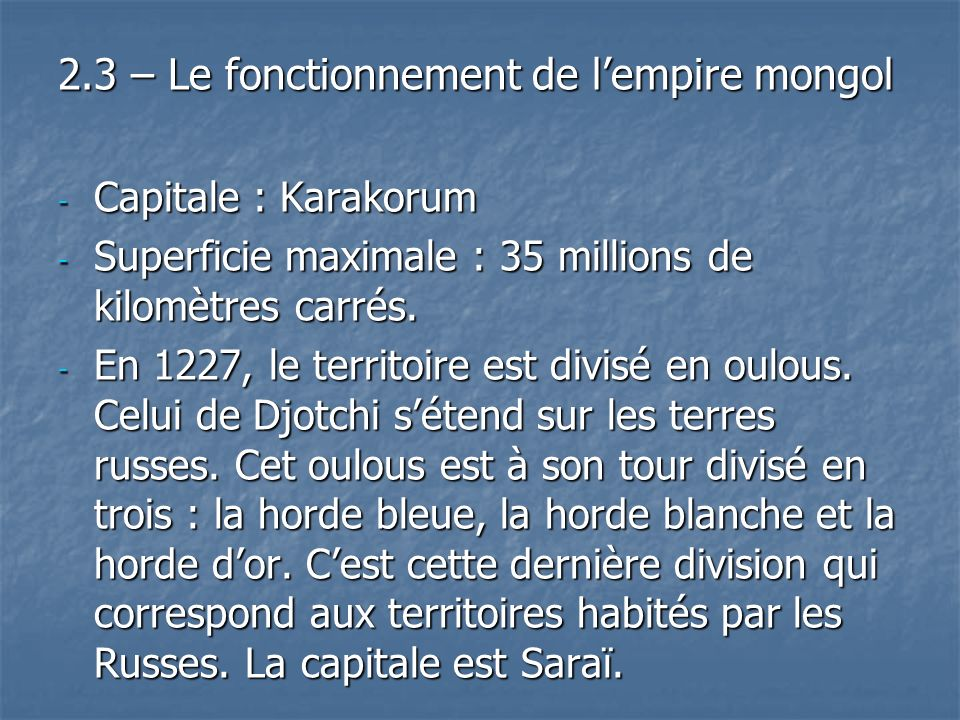 2.3 – Le fonctionnement de l'empire mongol