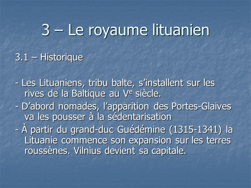 3 – Le royaume lituanien 3.1 – Historique