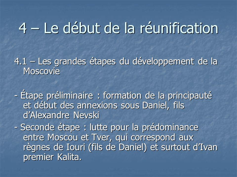 4 – Le début de la réunification