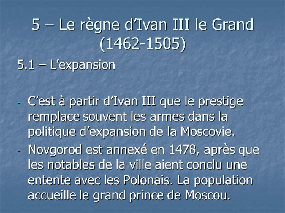 5 – Le règne d'Ivan III le Grand (1462-1505)