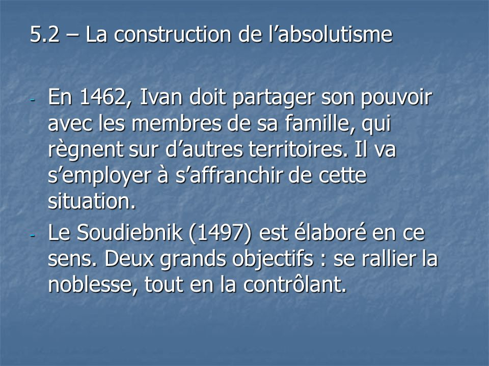 5.2 – La construction de l'absolutisme
