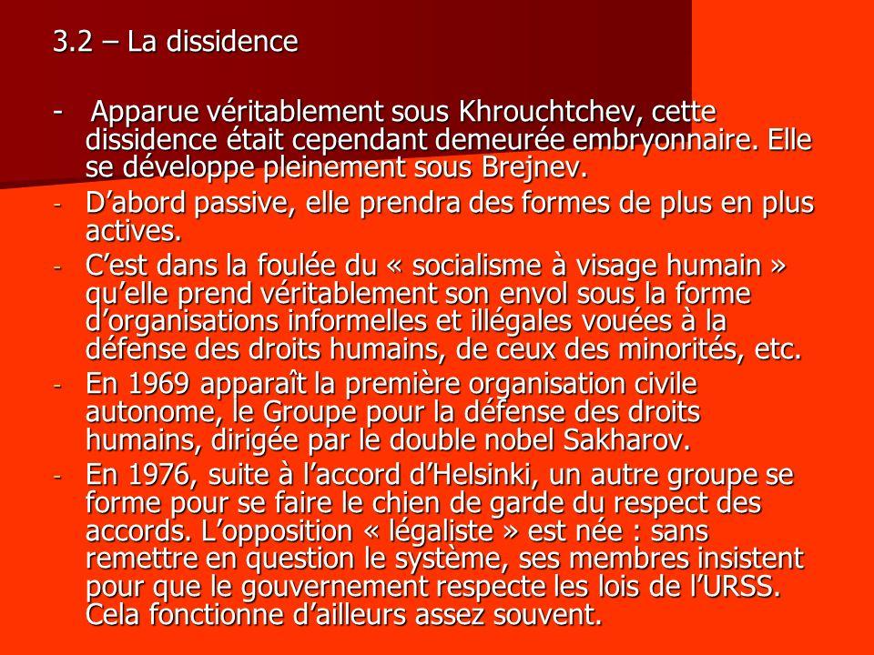 3.2 – La dissidence