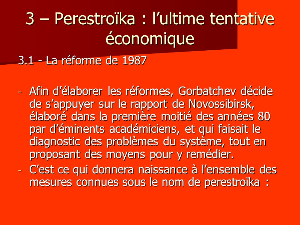3 – Perestroïka : l'ultime tentative économique