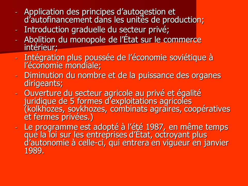 Application des principes d'autogestion et d'autofinancement dans les unités de production;