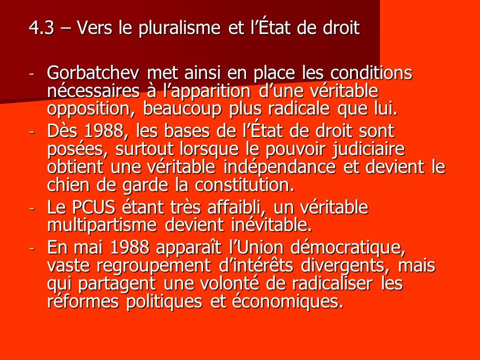 4.3 – Vers le pluralisme et l'État de droit