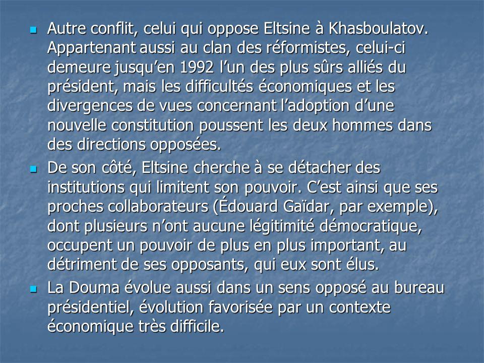 Autre conflit, celui qui oppose Eltsine à Khasboulatov