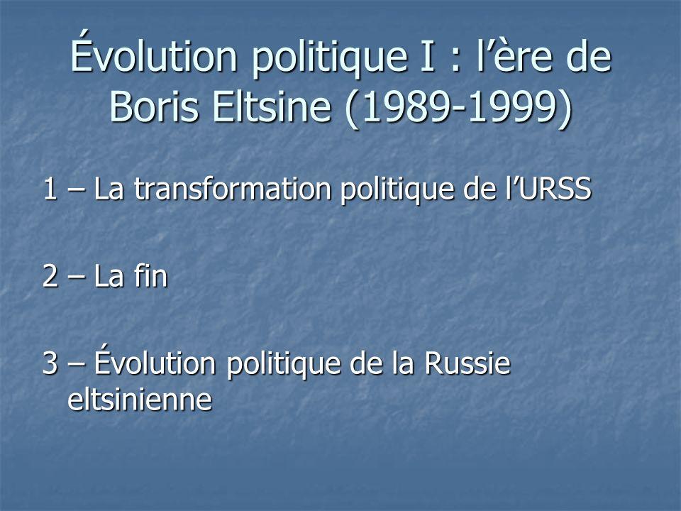 Évolution politique I : l'ère de Boris Eltsine (1989-1999)
