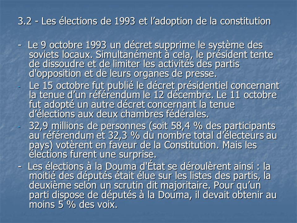 3.2 - Les élections de 1993 et l'adoption de la constitution