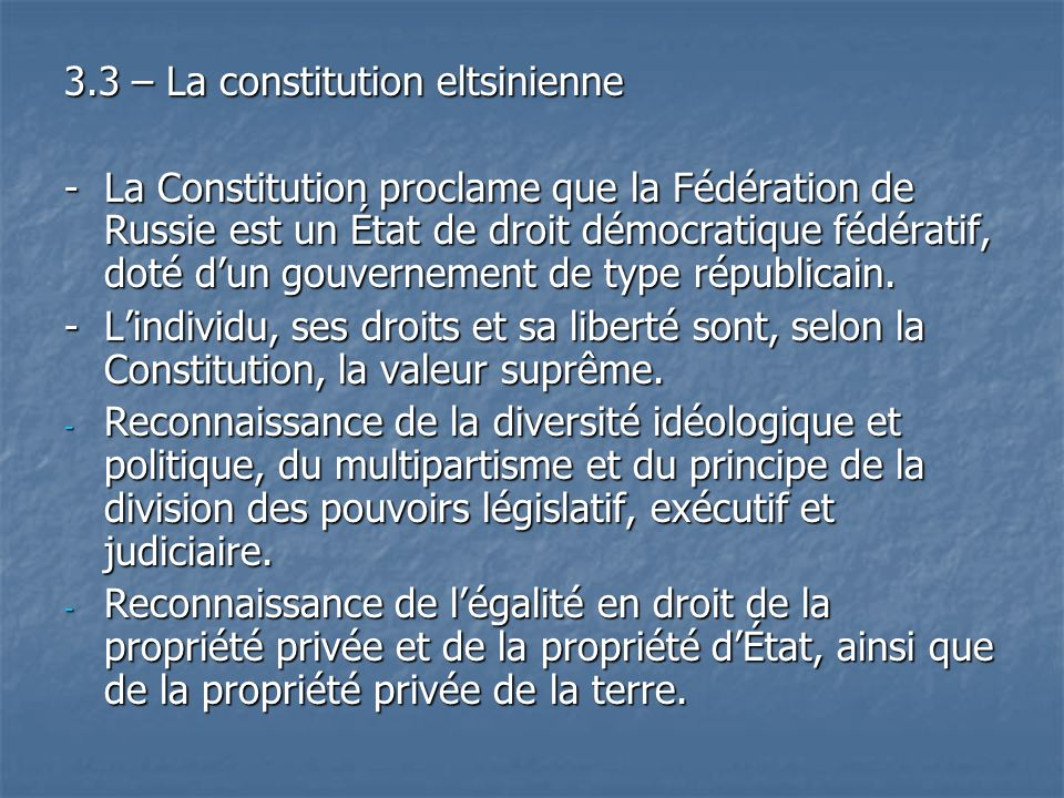 3.3 – La constitution eltsinienne