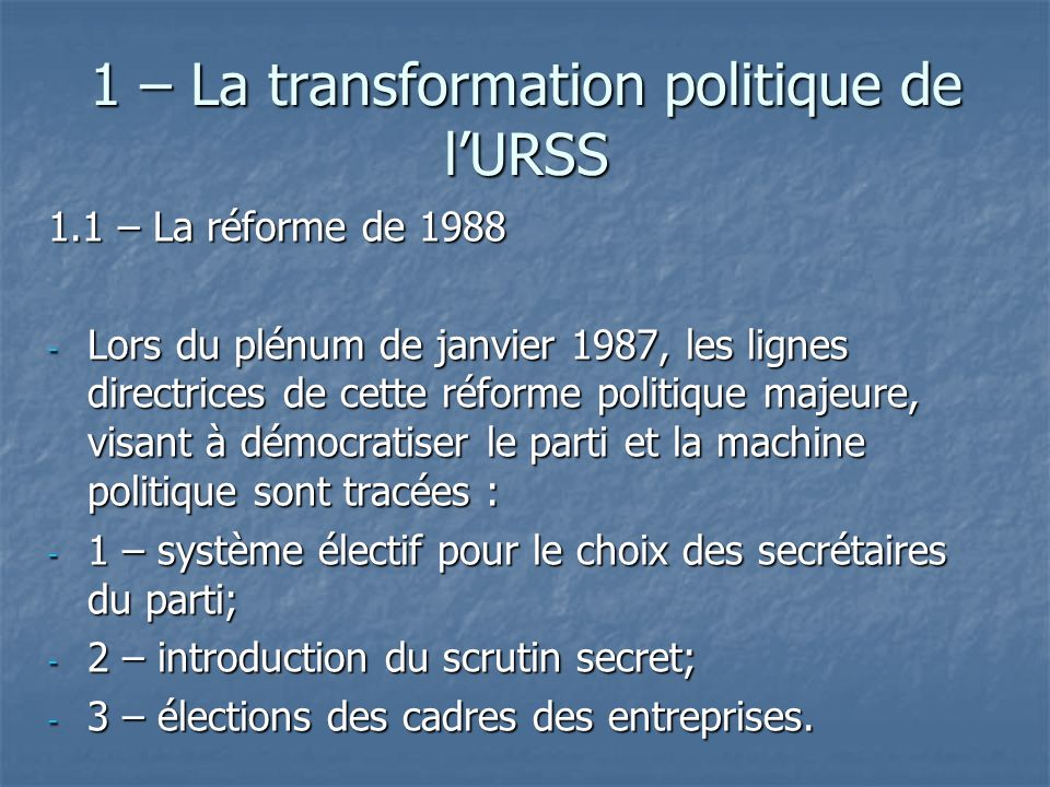 1 – La transformation politique de l'URSS