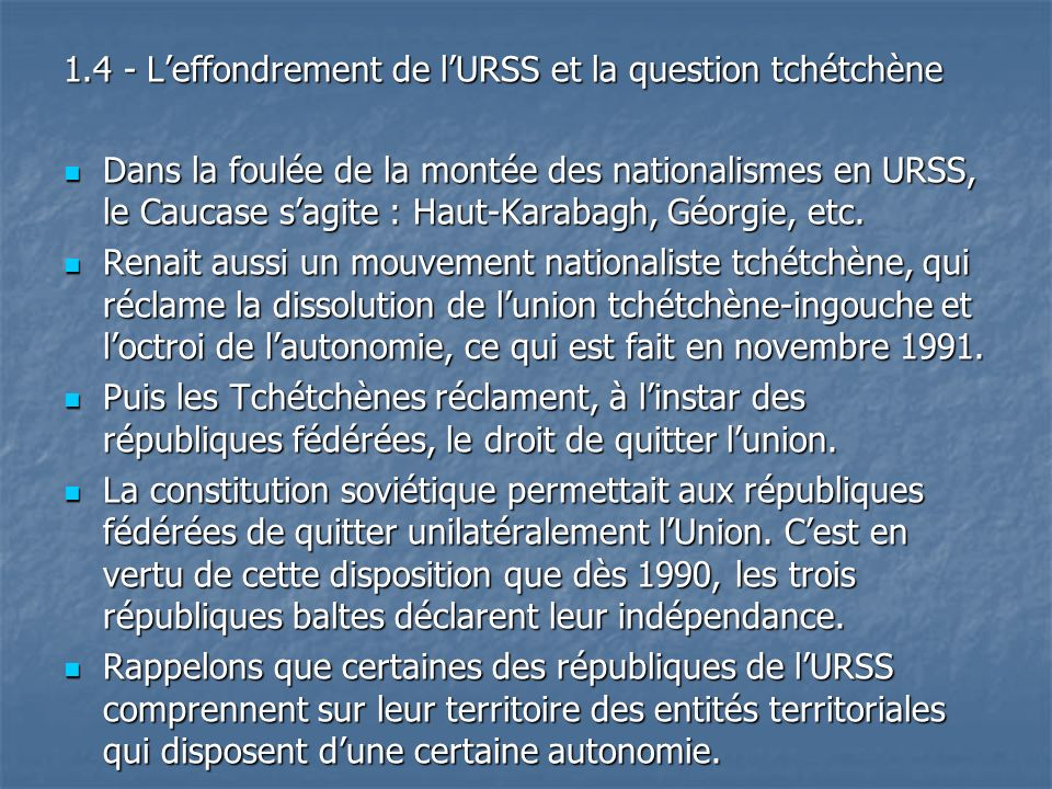 1.4 - L'effondrement de l'URSS et la question tchétchène