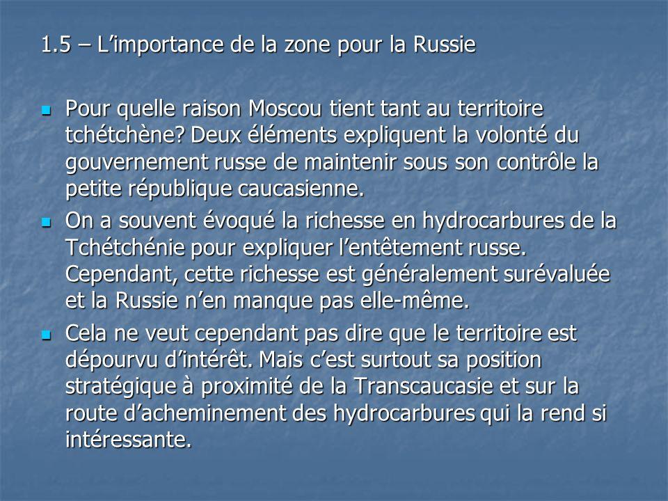 1.5 – L'importance de la zone pour la Russie