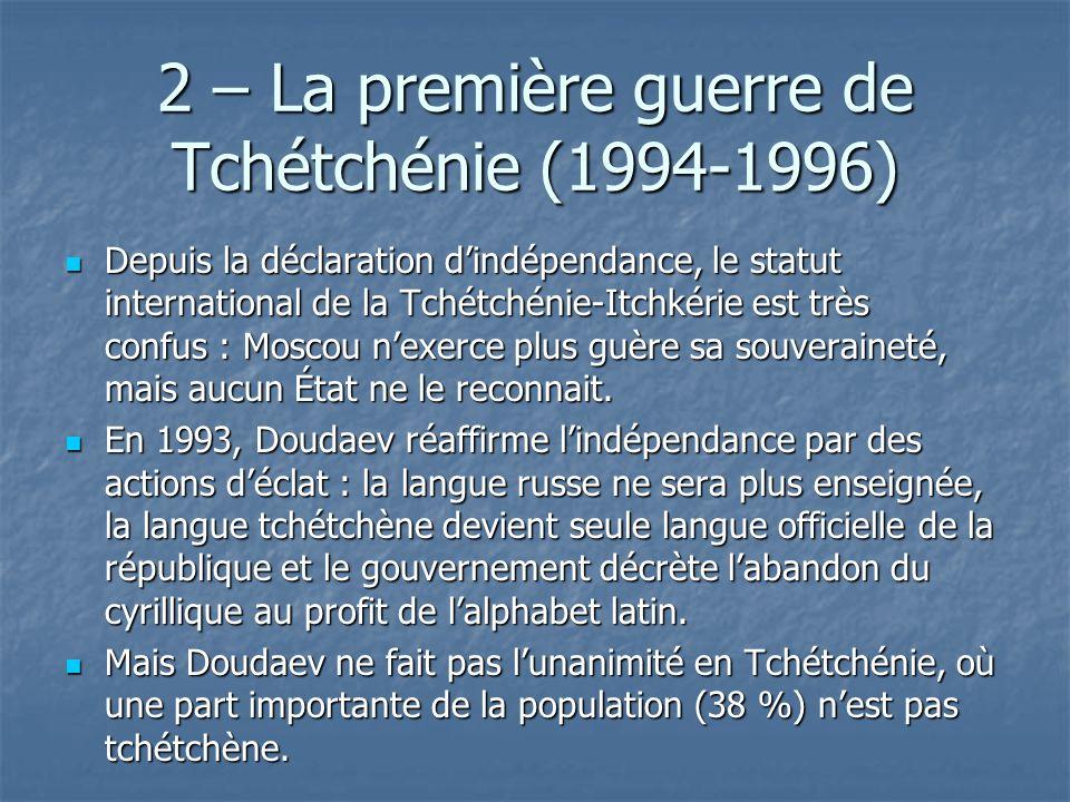 2 – La première guerre de Tchétchénie (1994-1996)