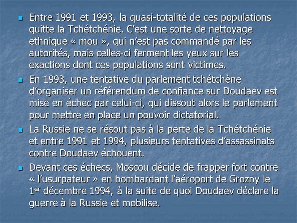 Entre 1991 et 1993, la quasi-totalité de ces populations quitte la Tchétchénie. C'est une sorte de nettoyage ethnique « mou », qui n'est pas commandé par les autorités, mais celles-ci ferment les yeux sur les exactions dont ces populations sont victimes.