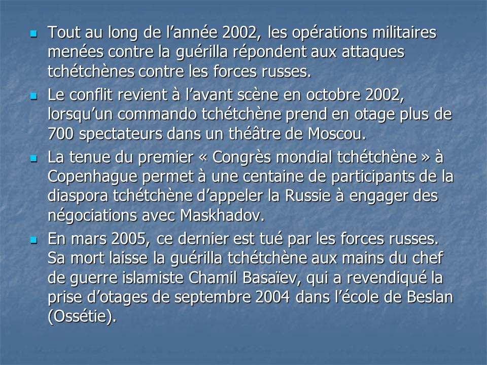 Tout au long de l'année 2002, les opérations militaires menées contre la guérilla répondent aux attaques tchétchènes contre les forces russes.