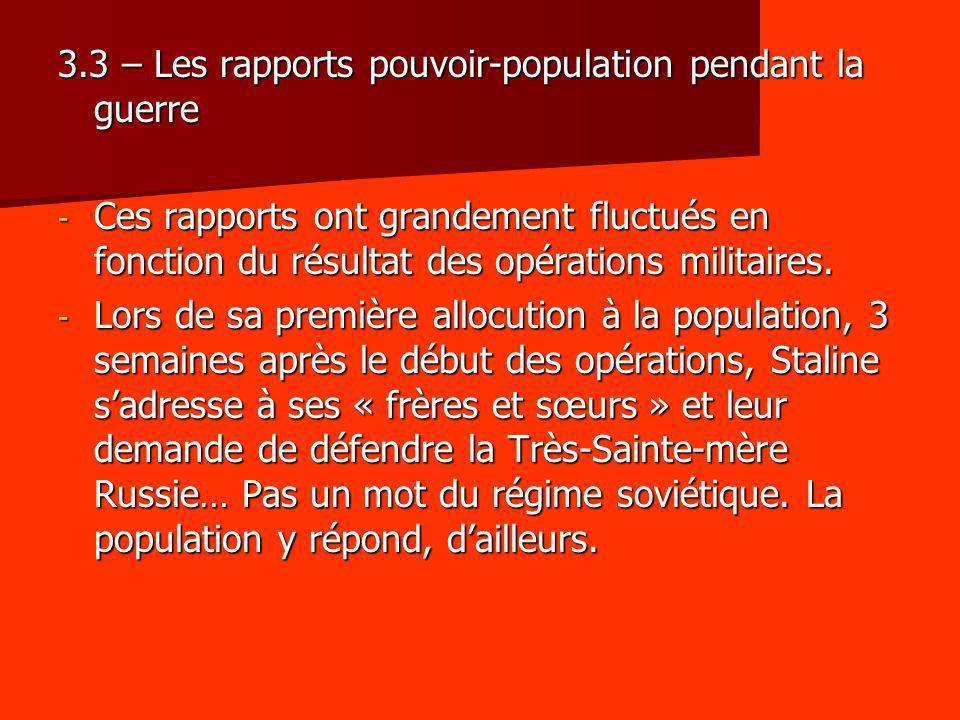 3.3 – Les rapports pouvoir-population pendant la guerre