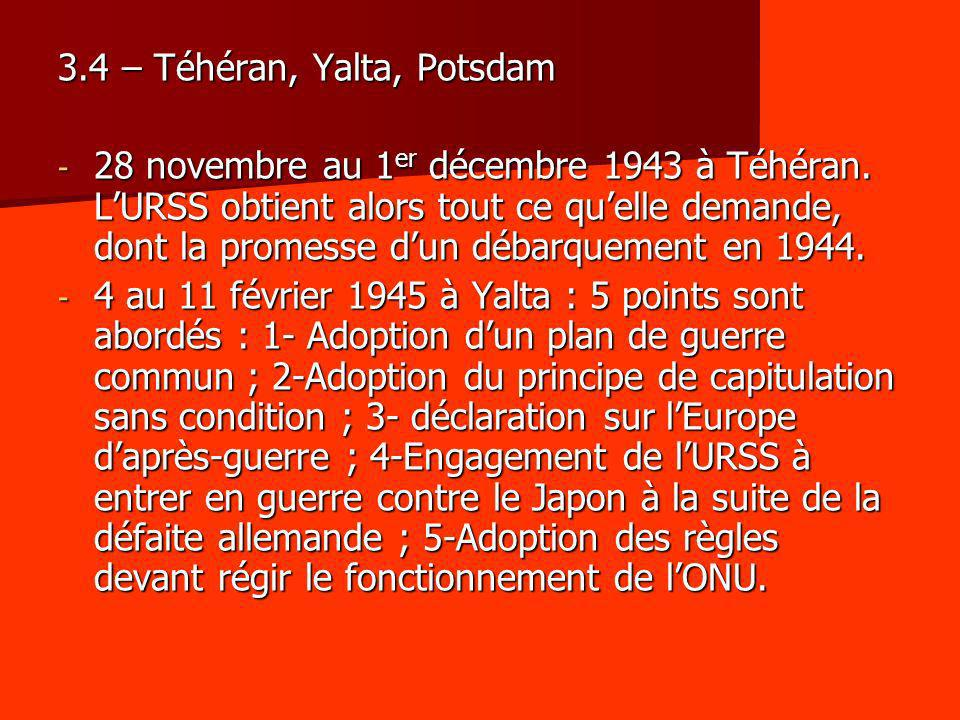 3.4 – Téhéran, Yalta, Potsdam