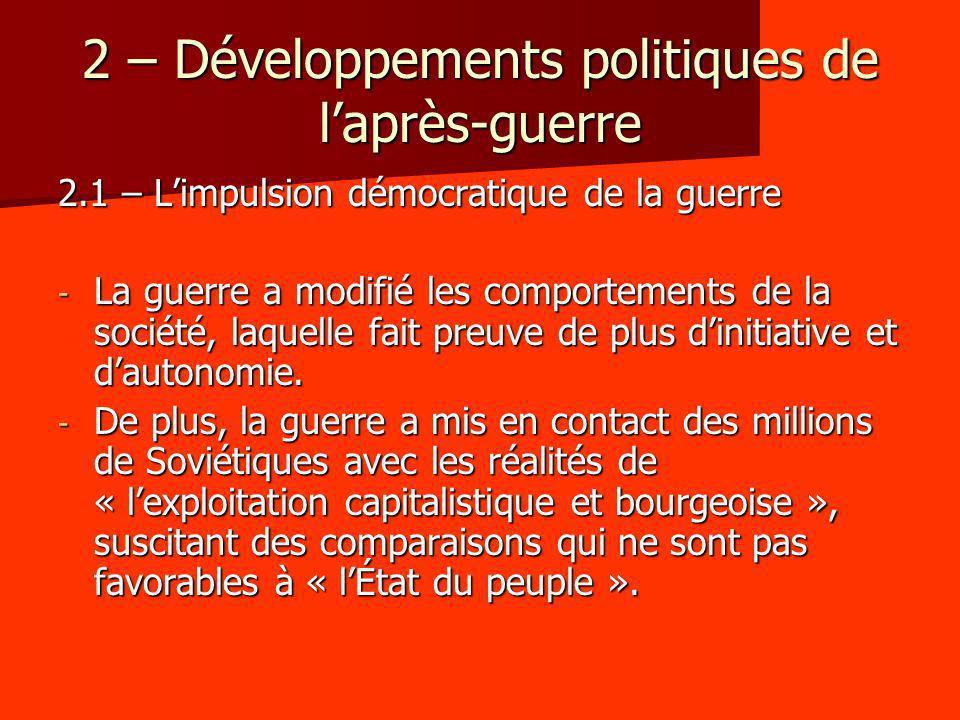 2 – Développements politiques de l'après-guerre