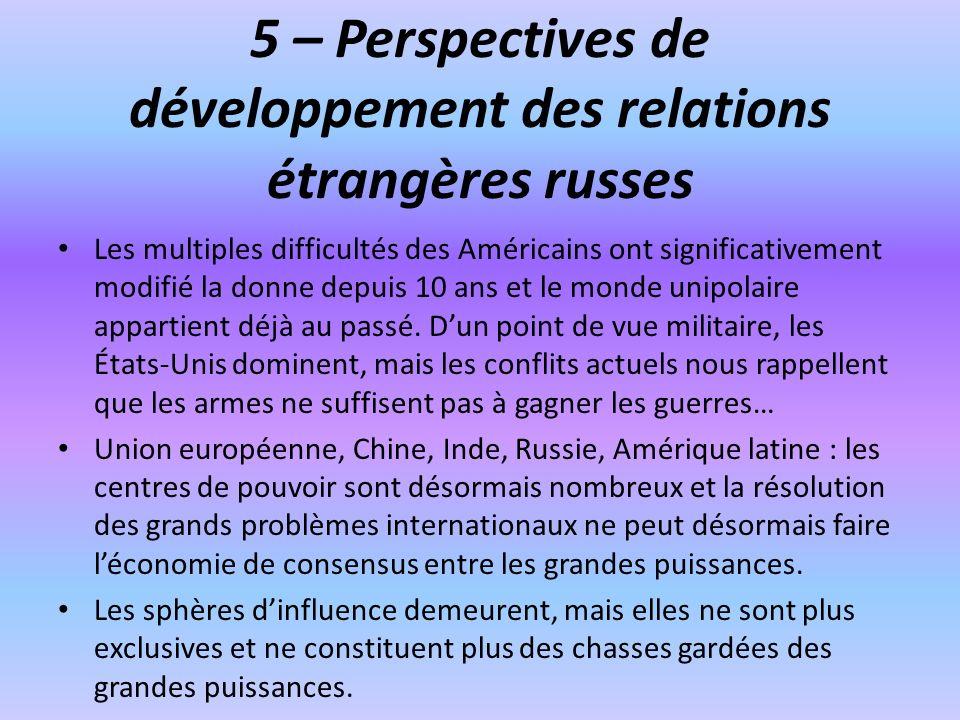 5 – Perspectives de développement des relations étrangères russes