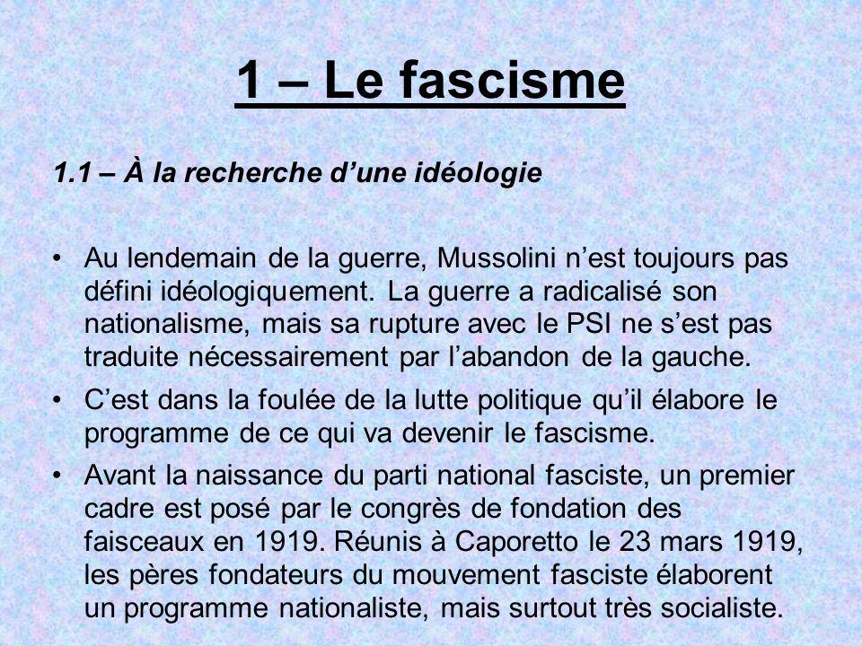 1 – Le fascisme 1.1 – À la recherche d'une idéologie