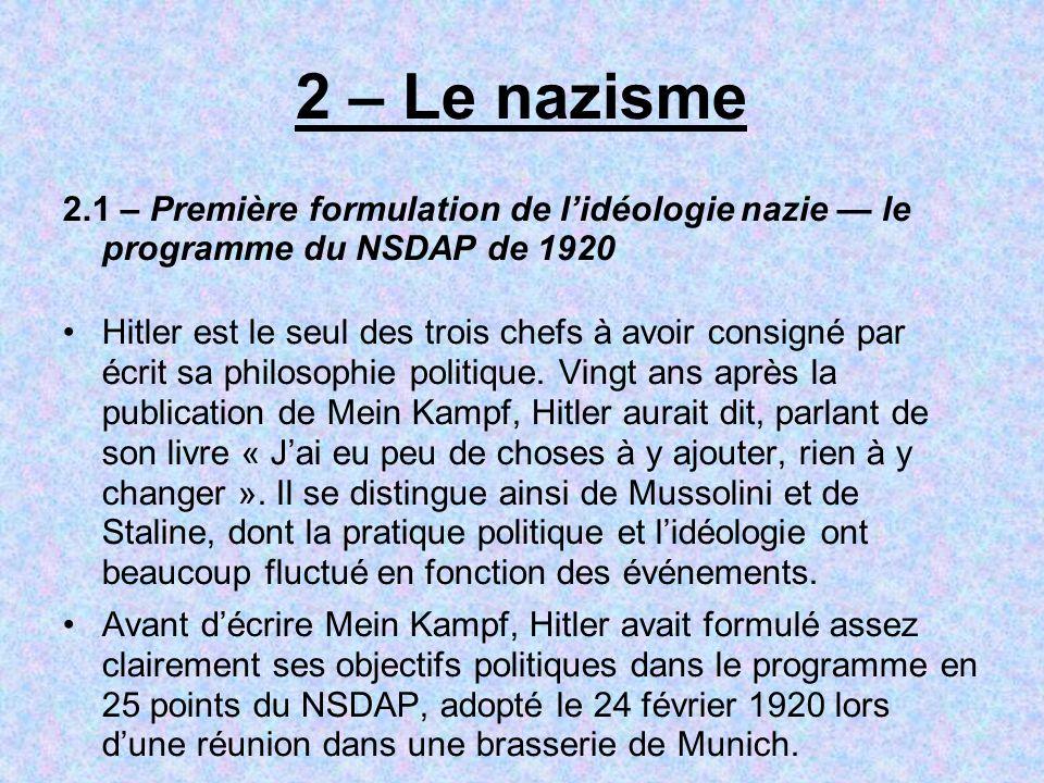 2 – Le nazisme 2.1 – Première formulation de l'idéologie nazie — le programme du NSDAP de 1920.