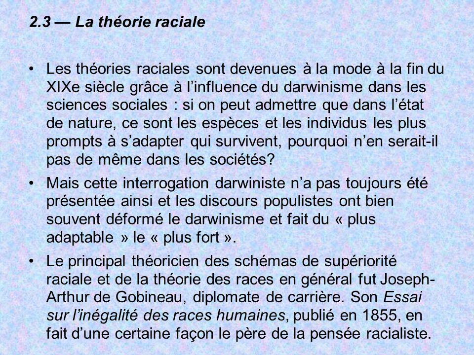 2.3 — La théorie raciale