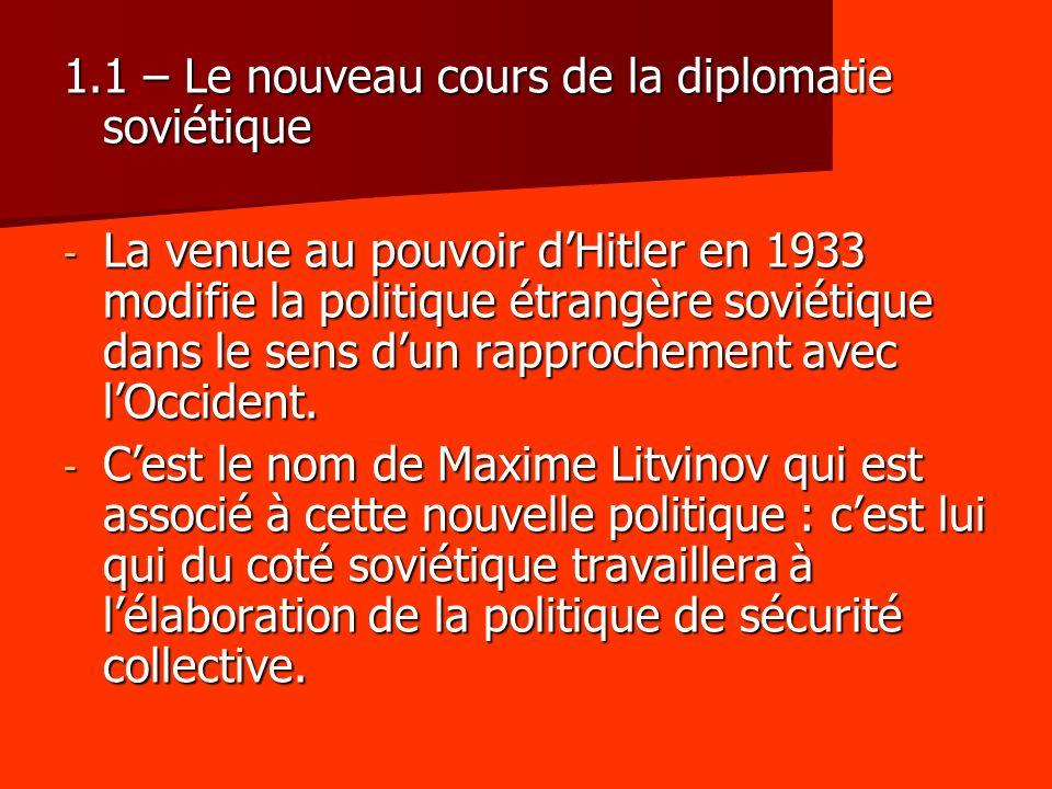 1.1 – Le nouveau cours de la diplomatie soviétique