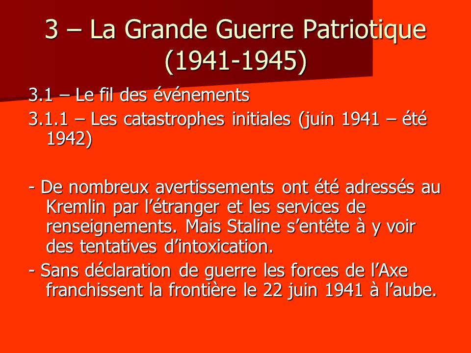 3 – La Grande Guerre Patriotique (1941-1945)