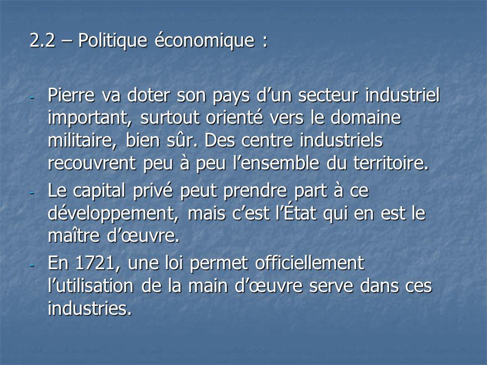 2.2 – Politique économique :
