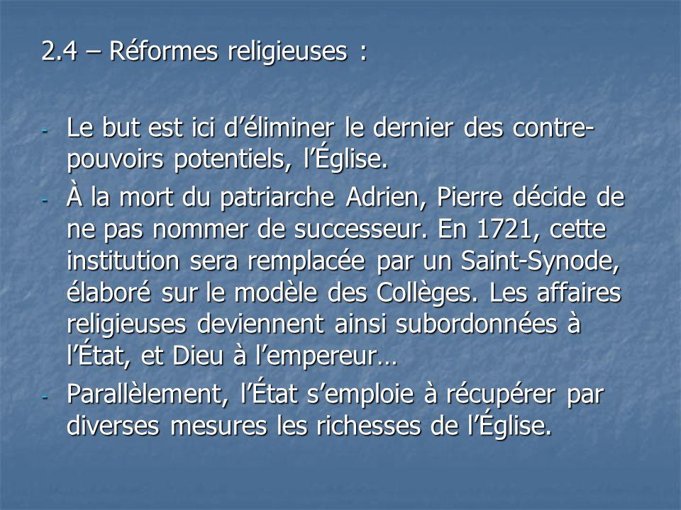 2.4 – Réformes religieuses :