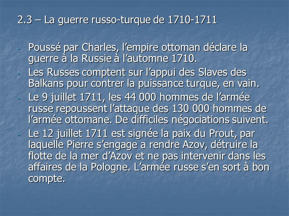 2.3 – La guerre russo-turque de 1710-1711