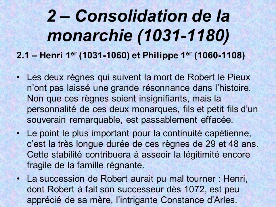 2 – Consolidation de la monarchie ( )