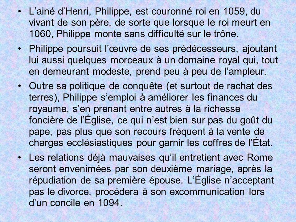L'ainé d'Henri, Philippe, est couronné roi en 1059, du vivant de son père, de sorte que lorsque le roi meurt en 1060, Philippe monte sans difficulté sur le trône.
