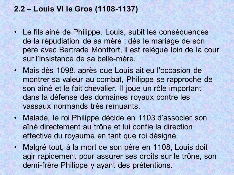 2.2 – Louis VI le Gros (1108-1137)