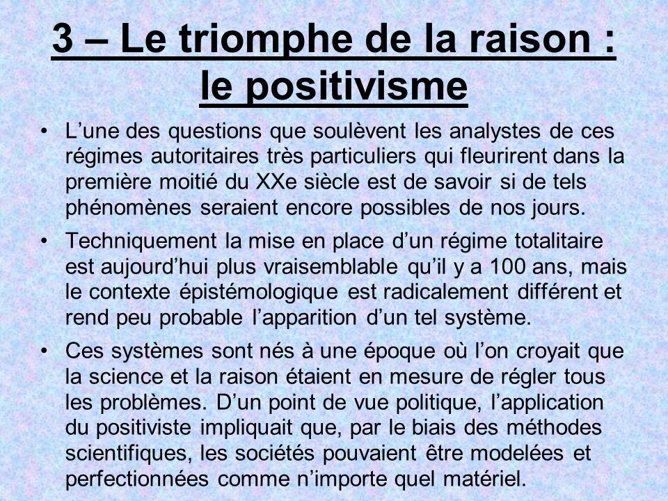 3 – Le triomphe de la raison : le positivisme