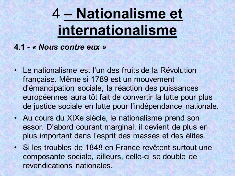 4 – Nationalisme et internationalisme
