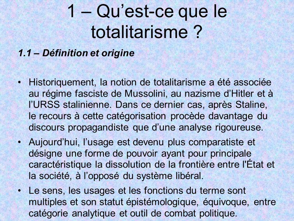 1 – Qu'est-ce que le totalitarisme
