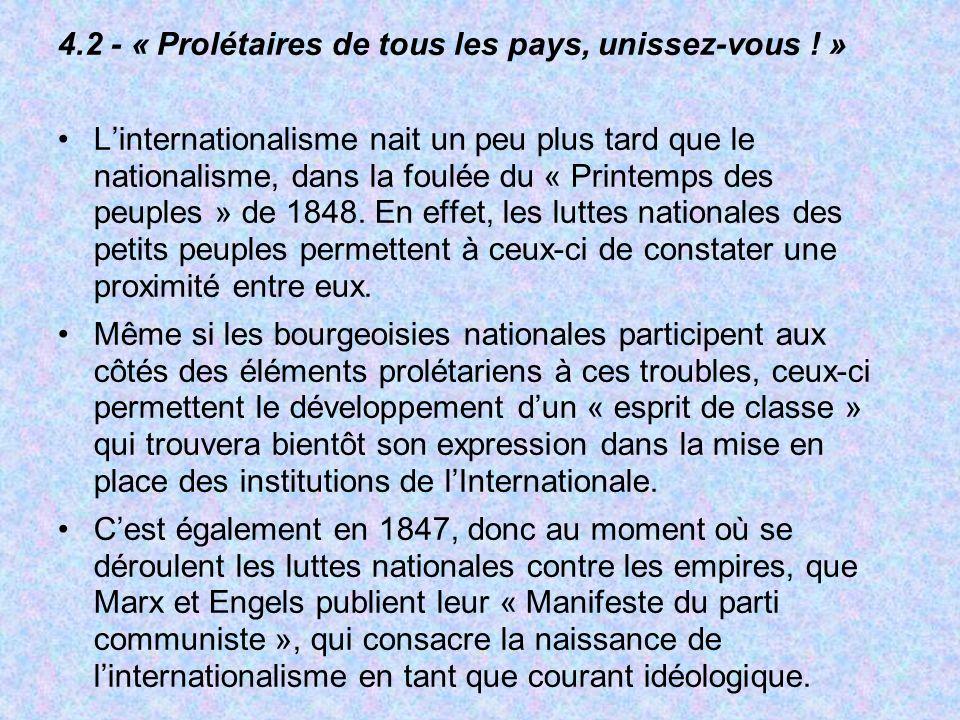 4.2 - « Prolétaires de tous les pays, unissez-vous ! »