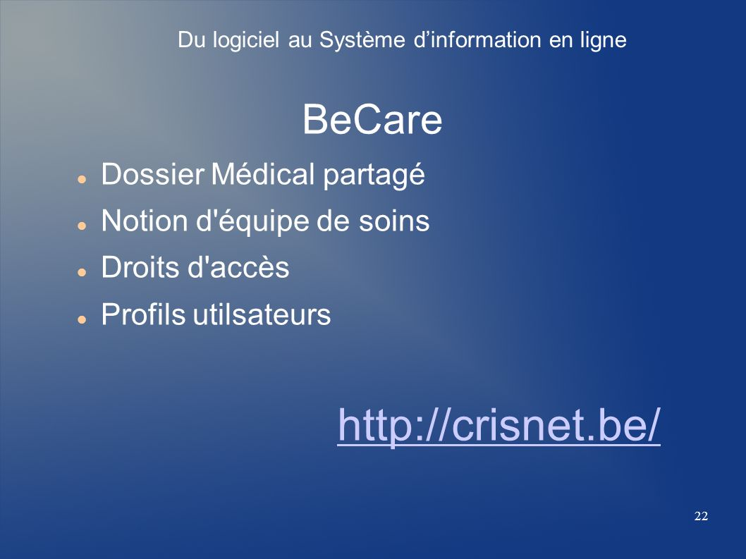 http://crisnet.be/ BeCare Dossier Médical partagé