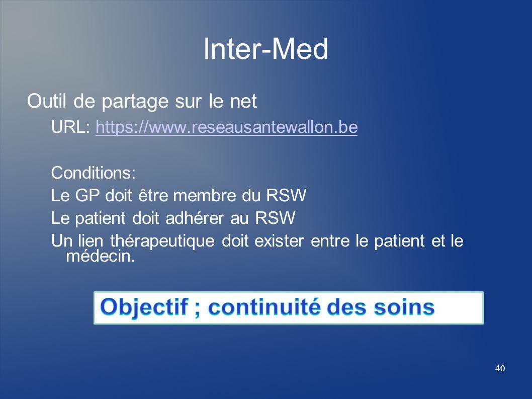 Inter-Med Objectif ; continuité des soins Outil de partage sur le net
