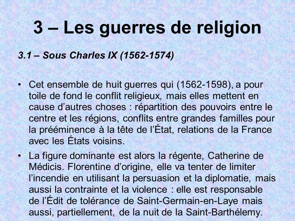 3 – Les guerres de religion