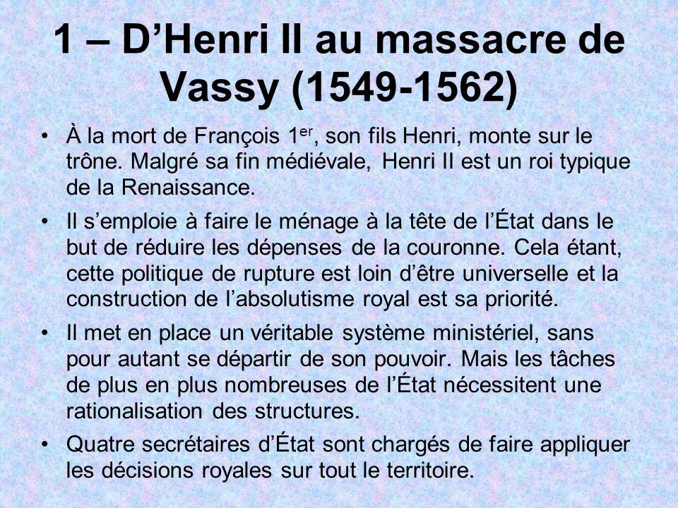 1 – D'Henri II au massacre de Vassy (1549-1562)