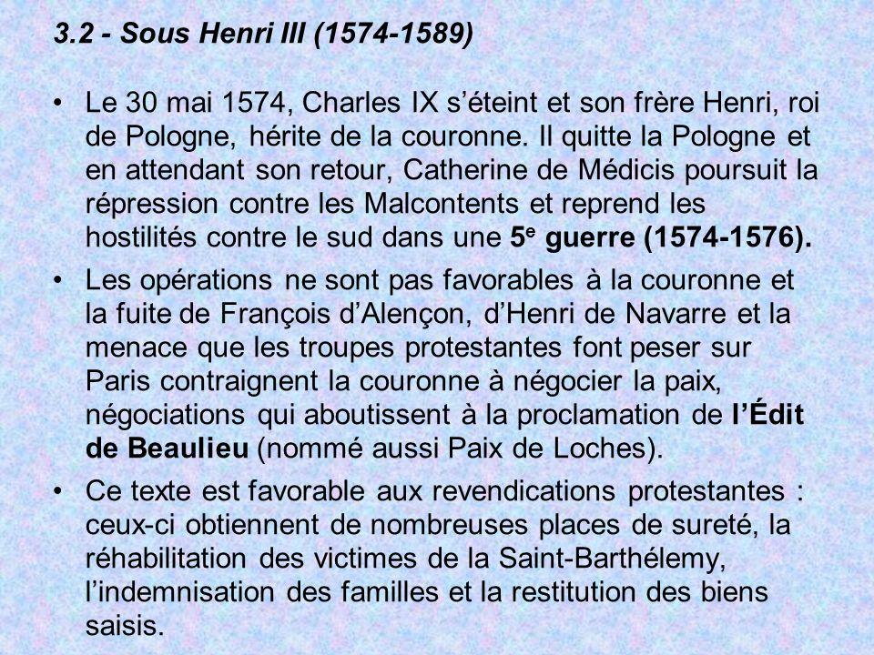 3.2 - Sous Henri III (1574-1589)