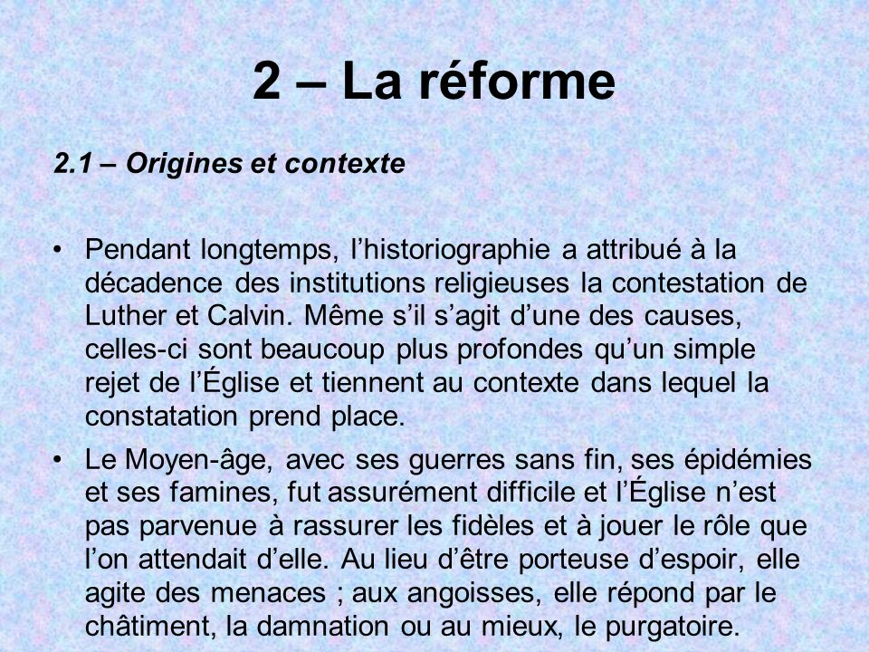 2 – La réforme 2.1 – Origines et contexte