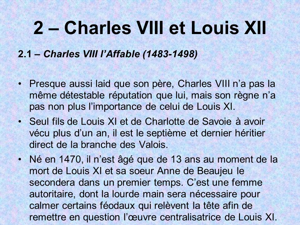 2 – Charles VIII et Louis XII