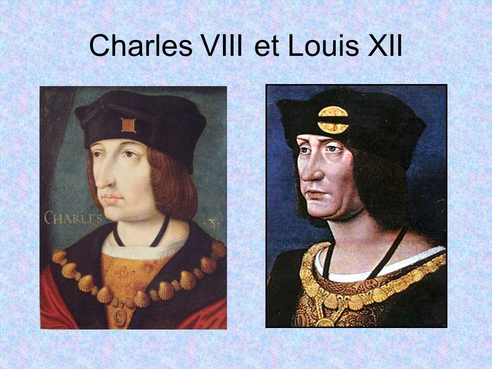 Charles VIII et Louis XII