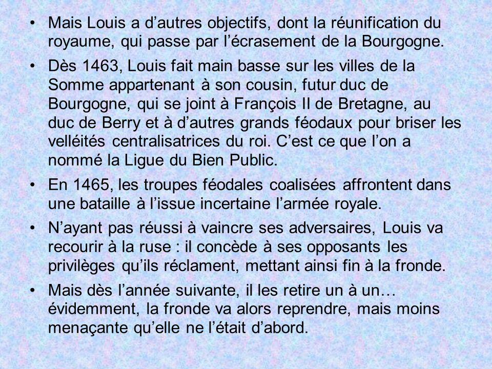Mais Louis a d'autres objectifs, dont la réunification du royaume, qui passe par l'écrasement de la Bourgogne.