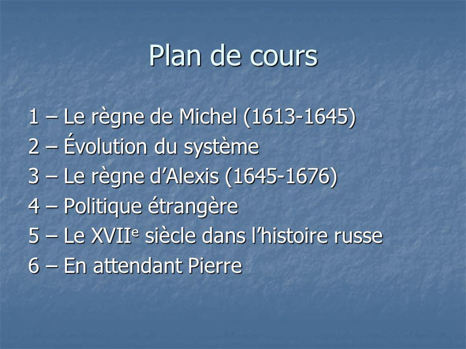 Plan de cours 1 – Le règne de Michel (1613-1645)