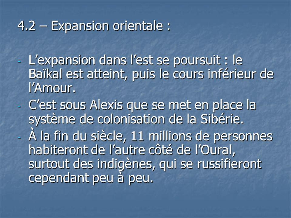 4.2 – Expansion orientale :