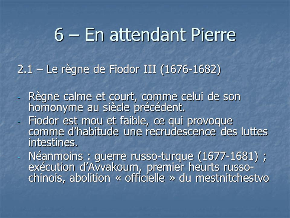 6 – En attendant Pierre 2.1 – Le règne de Fiodor III (1676-1682)